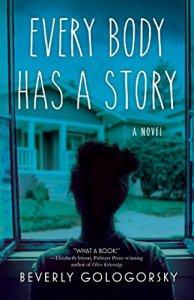 Every Body Has a Story by Beverly Gologorsky