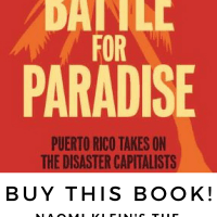 Buy This Book! Naomi Klein's The Battle for Paradise: Puerto Rico Takes on the Disaster Capitalists