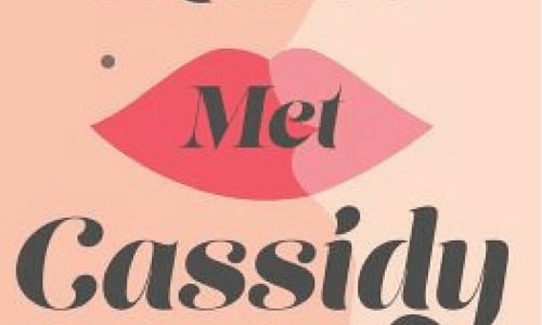 Camille Perri's WHEN KATIE MET CASSIDY: A Brief Review