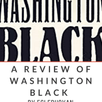 A Review of Esi Edugyan's WASHINGTON BLACK