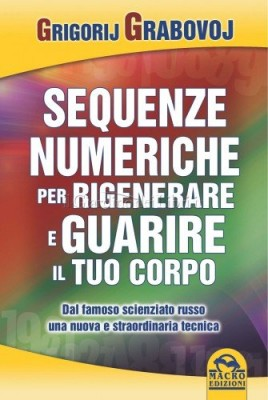 le-sequenze-numeriche-per-rigenerare-e-guarire-il-tuo-corpo