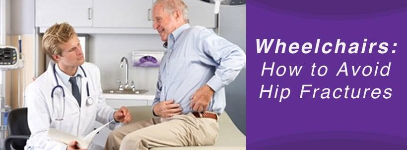 avoid hip fracture when using a wheelchair