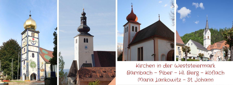 Kirchen in der Weststeiermark Bärnbach - Piber - Hl. Berg - Köflach Maria Lankowitz - St. Johann