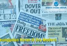 Keunggulan Koran di Era Modern