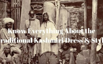 Know Everything About the Traditional Kashmiri Dress & Style