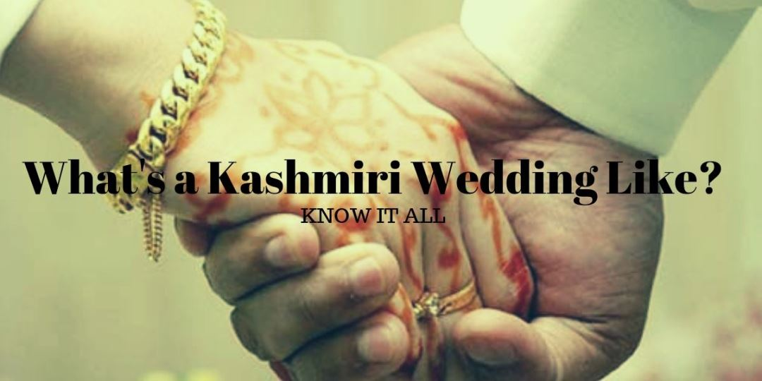 What's a Kashmiri Wedding Like? {Know it all}