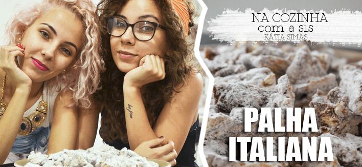 VÍDEO: Na cozinha com a sis – Palha Italiana