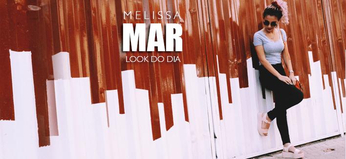 Look do dia: Melissa Mar