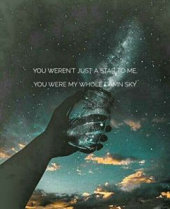 You were the whole damn sky
