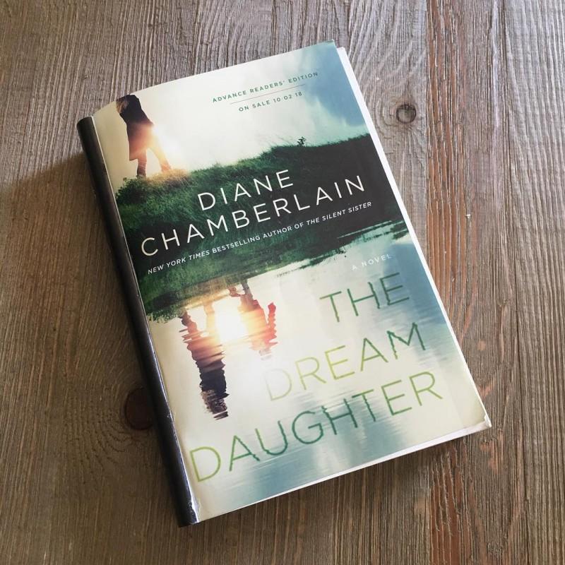 The Dream Daughter A Novel By Diane Chamberlain