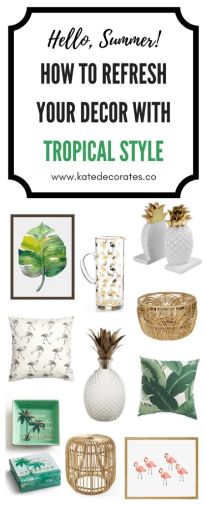I want one of everything! Such a great post on how to get tropical style in your home this summer.