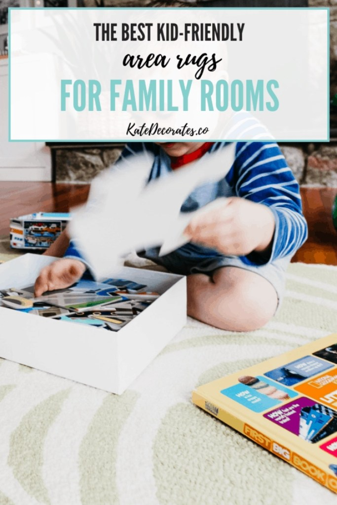 Great tips on how to find select a kid-friendly area rug for your family room or dining room! #kidfriendly #familyroom #arearugs