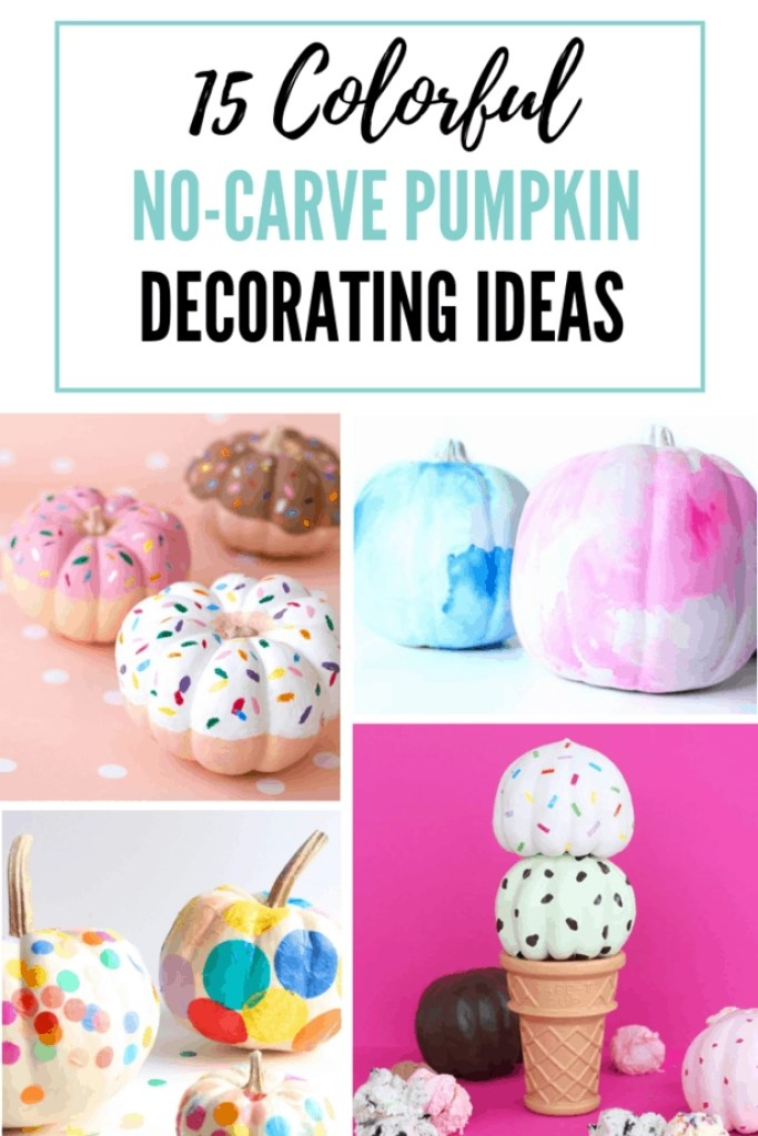 colorful no carve pumpkin decorating ideas