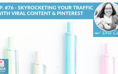How To Boost Your Traffic With Viral Content & Pinterest [#76]