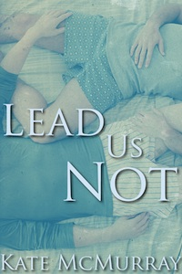 Lead Us Not -- Free Stories