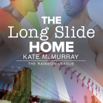 The Long Slide Home