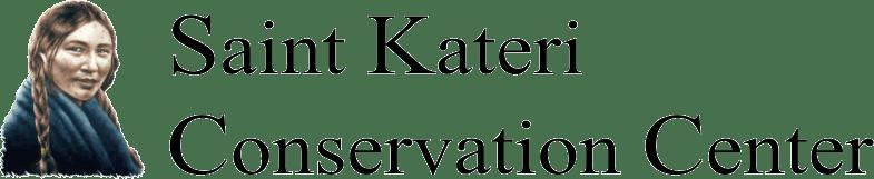 Saint Kateri Conservation Center