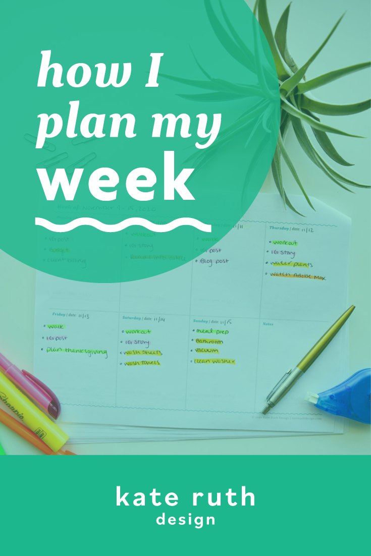 "photo of planner with text: ""how I plan my week"""