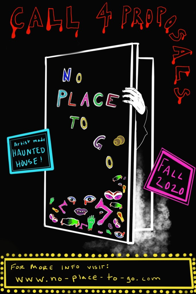 No Place to Go call for proposals. Open door on black backgroung with hand reaching around the corner. Colorful lettering spelling out No Place to Go.