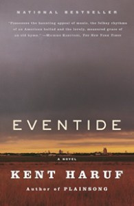 Eventide by Kent Haruf.