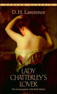 Lady Chatterley's Lover by DH Lawrence.