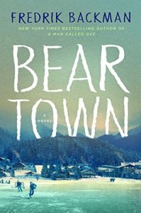 Beartown by Frederik Backman.