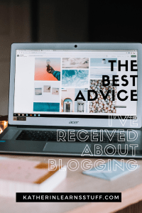 The Best Advice I've Received about Blogging
