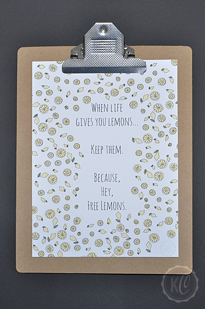 When life gives you lemons... Quote Print Clipboard