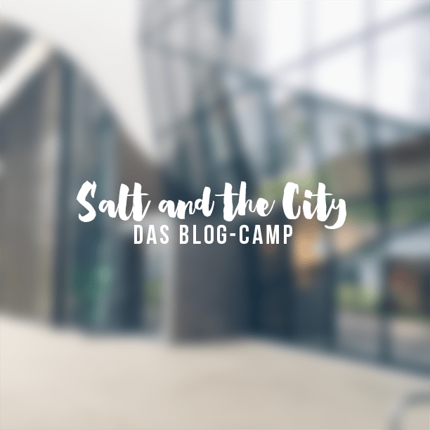 Salt and the City: das Blogcamp