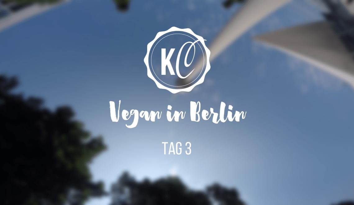 Vegan in Berlin Tag 3