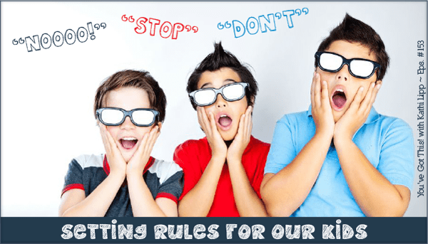 Podcast #153-Rules for Kids
