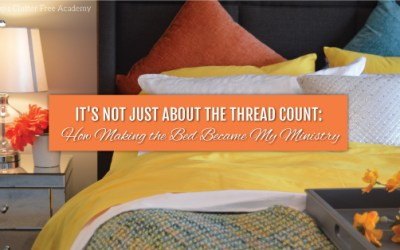 It's Not Just About the Thread Count: How Making the Bed Became My Ministry
