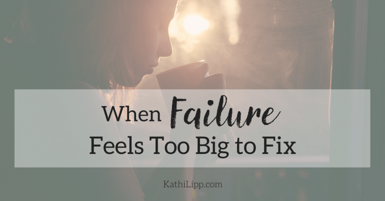 When a Failure Feels too Big to Fix