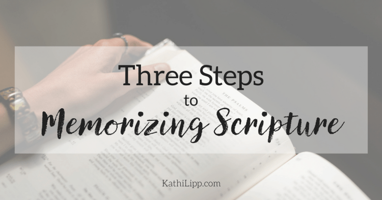 Get in the Word: 3 Steps to Scripture Memorization