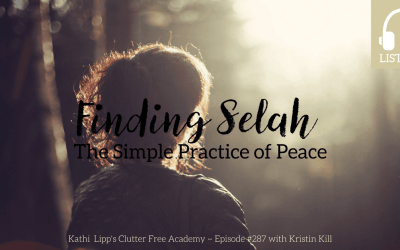 Eps #287: Finding Selah, the Simple Practice of Peace