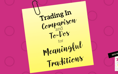 Trading in Comparison and To-Dos for Meaningful Traditions