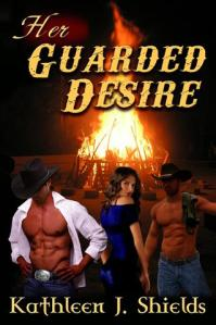 Her Guarded Desire by Kathleen J. Shields