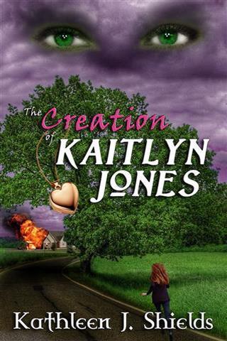 The Creation of Kaitlyn Jones trilogy by Kathleen J. Shields
