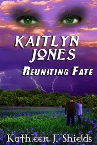 Kaitlyn Jones, Reuniting Fate #3