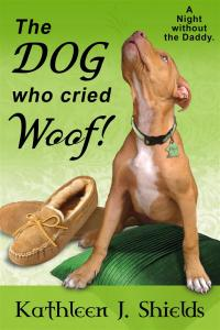 The Dog who cried WOOF! author Kathleen J. Shields