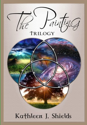 The Painting Trilogy Hardback by author Kathleen J. Shields