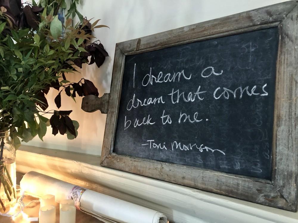I dream a dream that comes back to me - Toni Morrison
