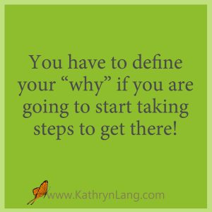 Define your why