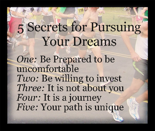 Pursuing Your Dreams