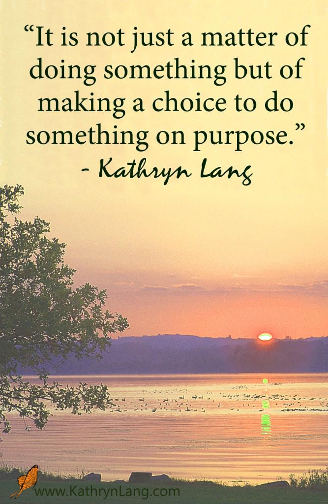 Do Something On Purpose