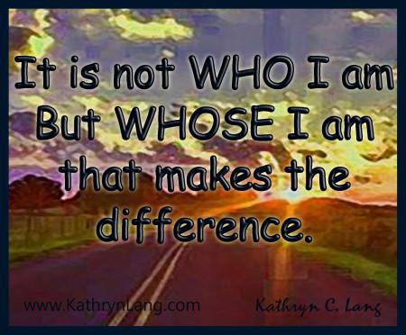 1-26-15 whose I am