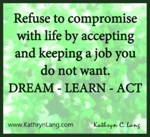 refuse to compromise with life