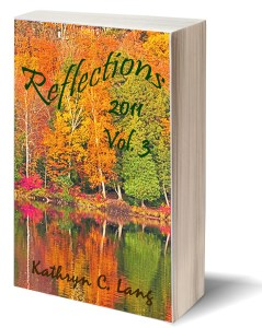 Reflections and HOPE - 2011 - Kathryn C Lang