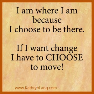 Purposeful choice - choose to move