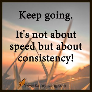 Keep Going - Consistency